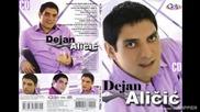 Dejan Alicic - Sve mi se vrti u krug - (Audio 2010)