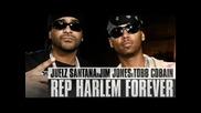 Juelz Santana Feat. Tobb Cobain & Jim Jones - Harlem Forever