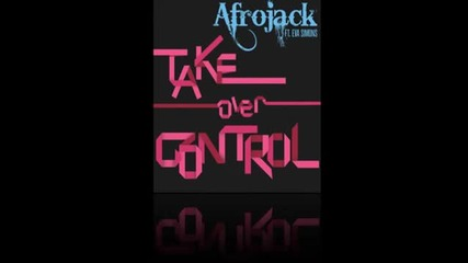 Afrojack ft. Eva Simons - Take Over Control ( Official Radio Mix )