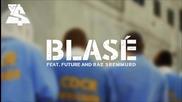 2o15! Ty Dolla $ign ft. Future & Rae Sremmurd - Blasé ( Аудио )