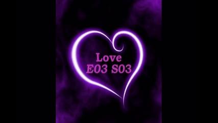 Love E03 S03