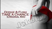 Dubstep ™ » Dodge Fuski - Take a Chance