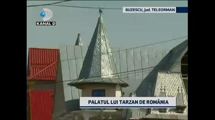 Цигански Палати Кичозен Лукс ~ Румъния ~ Palatul lui Tarzan din Buzescu 2011