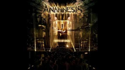 Anamnesis - Myth Of Ideal
