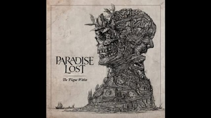 Paradise Lost - 08. Flesh From Bone ( The Plague Within-2015)