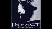 Infact - Grieviously Wrong