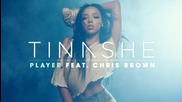 New ☯ Tinashe - Player (audio) ft. Chris Brown