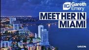 Gareth Emery - Meet Her In Miami
