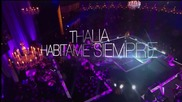 03. 0. Thalia - Tomame o dejame (habitame siempre - Hd) 2010-12 year - From Ko1y [] - //
