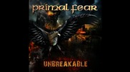 Primal Fear - And There Was Silence | Unbreakable 2012