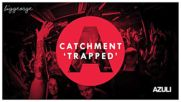 Catchment - Trapped ( Extended Mix )