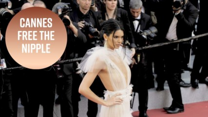 It's in to have your nipples out at Cannes