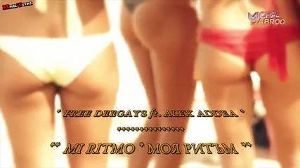 Free Deejays - Mi Ritmo (joe Berte' Remix) [bg subs]