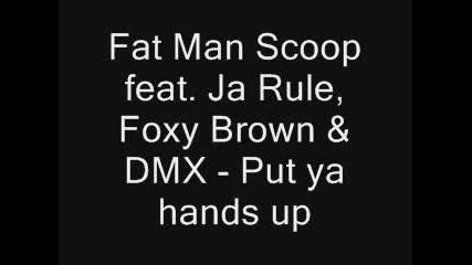 Fat Man - Put Ya Hands Up