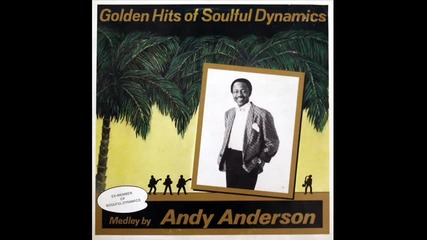 Andy Anderson - Golden hits of Soulful Dynamics