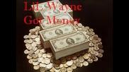 Lil Wayne Got Money