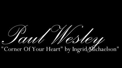 Paul Wesley-part for Paul Wesley b-day