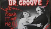 Dr.groove-freak It Out Mr.dj-1984