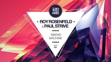 Roy Rosenfeld Paul Strive - Smoke Machine (original Mix) [i Am Techno]