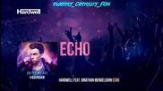 2015! Hardwell feat. Jonathan Mendelsohn - Echo Out Now