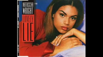 Natascha Wright - Lovely Lie ( Club Mix ) 1994