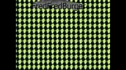 Why Do We Like Fred Fredburger