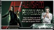 Alexis & Fido Ft. Tony Dize - Deja Ver *2011* за първи път в саита с [ Lyrics ]