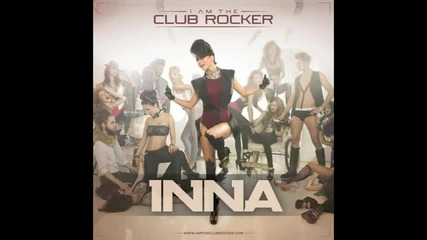 +превод * Inna - We're Going In The Club
