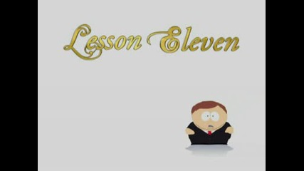 Cult Of Cartman - Lesson 11