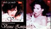 Vesna Zmijanac - Usne k o vanila - (Audio 1995)