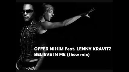 Offer Nissim feat. Lenny Kravitz - Believe In Me