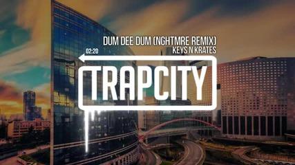 Keys N Krates - Dum Dee Dum Nghtmre Remix