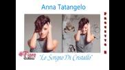 12. Anna Tatangelo - Lo Scrigno Di Cristallo