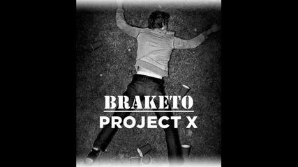 Braketo - Project X