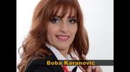 Boba Karanovic Pojavi se dragi