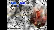 C - Bool Vs Bass Up - House X Baby