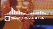 Muzzy & Koven & Feint - Worth The Lie
