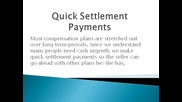 Buyer Of Structured Settlement