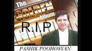 R I P Pashik Sari sirun yar