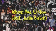 11. Skrillex And Diplo - Where Are Ü Now (feat. Justin Bieber) + Текст и Превод!
