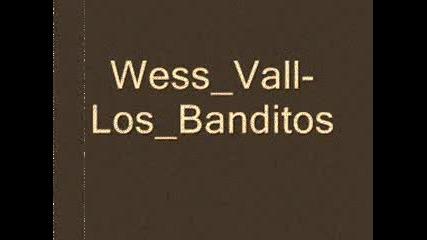 Wass Vall - Los Banditos