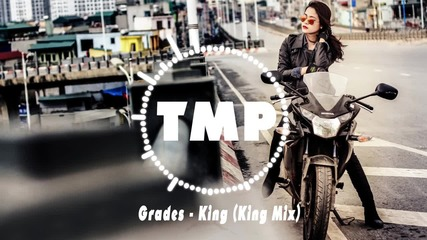 Grades - King (king Mix)