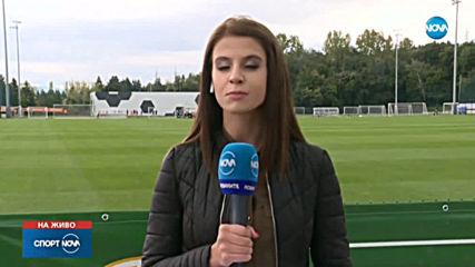 България ще търси силно представяне срещу Черна гора и Англия