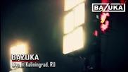 Bazuka - Live @ Kaliningrad 2012