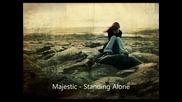 Majestic - Standing Alone