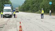 АКЦИЯ НА ПЪТЯ: Засилени проверки на камиони и автобуси