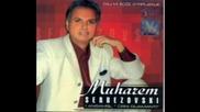 Muharem Serbezovski - Aj Mastika