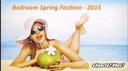 Dj Mascota - Bedroom Spring Fashion - 2015