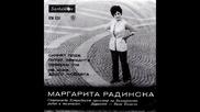 Маргарита Радинска - Неиска Друго Любовта