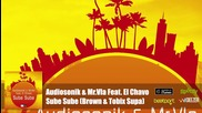 Audiosonik & Mr Vla Feat. El Chavo - Sube Sube